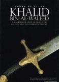 Khalid Bin Al-Waleed (Sword of Allah) - Kalamullah.Com