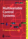 Multivariable Control Systems: An Engineering Approach (Advanced Textbooks in Control and Signal