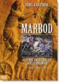 Marbod oder Die Zwietrachtt der Germanen