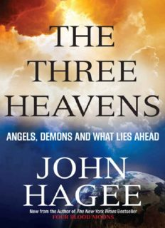 The three heavens : angels, demons, and what lies ahead