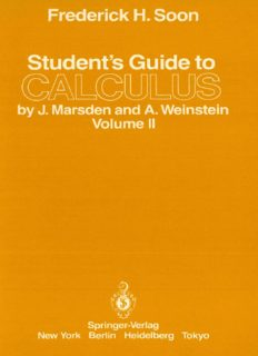 Student's Guide to CALCULUS by J. Marsden and A. Weinstein II
