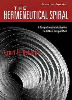 Hermeneutical Spiral : A Comprehensive Introduction to Biblical Interpretation.
