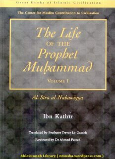 Al-Sira al-Nabawiyya (The Life of the Prophet Muhammad), Volume I.