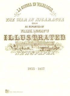 La guerra en Nicaragua 1855-187 = The war in Nicaragua 1855-1857
