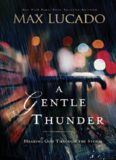 A Gentle Thunder hearing God through the