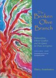The Broken Olive Branch: Nationalism, Ethnic Conflict, and the Quest for Peace in Cyprus (Syracuse Studies on Peace and Conflict Resolution)