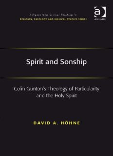 Spirit and Sonship: Colin Gunton's Theology of Particularity and the Holy Spirit