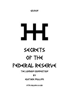 Secrets of the Federal Reserve : An Expose of The Ownership & Power of the Federal Reserve System