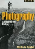 Photography: An Illustrated History (Oxford Illustrated Histories)