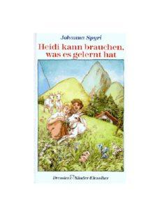Heidi Heidi kann brauchen, was es gelernt hat