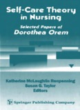 Self Care Theory in Nursing : Selected Papers of Dorothea Orem