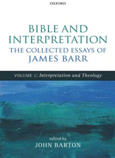 Bible and Interpretation. Collected Essays, ed. John Barton (3 vols)