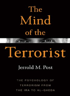 The Psychology of Terrorism from the IRA to al-Qaeda