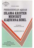 Perbandingan aqidah Islam & Kristen menurut Al-Quran & Bibel