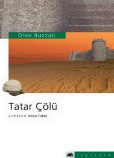 DIÑO BUZZATI Tatar Çölü II Deserto dei Tartarí
