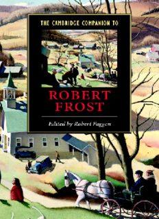 The Cambridge Companion to Robert Frost (Cambridge Companions to Literature)