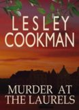 Murder at the Laurels (Libby Sarjeant Mysteries S.)