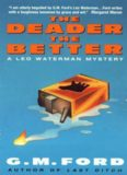 The Deader the Better: A Leo Waterman Mystery (Leo Waterman Mysteries)