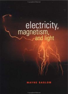 Electricity, Magnetism, and Light
