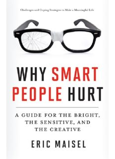 Why Smart People Hurt: A Guide for the Bright, the Sensitive, and the Creative