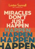 Miracles don't just happen