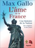 L'âme de la France : Une histoire de la nation des origines à nos jours