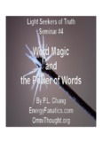 Word Magic and the Power of Words