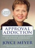 Approval addiction : overcoming the need to please everyone