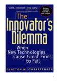 The Innovator's Dilemma: When New Technologies Cause Great Firms to Fail (Management of Innovation