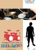 The Beginners Quick Guide to Drumming