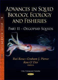 Advances in Squid Biology, Ecology and Fisheries; Part II - Oegopsid Squids; Volume in the Fish, Fishing and Fisheries Series - NOVA
