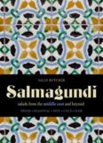 Salmagundi : salads from the Middle East and beyond : fresh, seasonal, hot, cold, simple, exotic