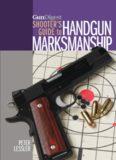 Gun Digest Shooter's Guide to Handgun Marksmanship