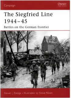 The Siegfried Line 1944-45 - Battles on the German frontier