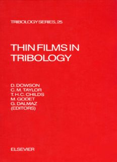 Thin Films in Tribology: Proceedings of the 19th Leeds-Lyon Symposium on Tribology Held at the Institute of Tribology, University of Leeds, U.K. 8th (Leeds-Lyon Symposium on Tribology  Proceedings)