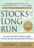 Stocks for the Long Run:  The Definitive Guide to Financial Market Returns & Long-Term Investment