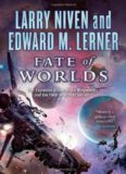 Fate of Worlds - with Edward M Lerner