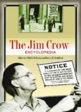 The Jim Crow Encyclopedia  Two Volumes : Greenwood Milestones in African American History (Milestones in Business History)