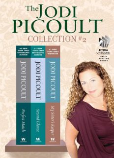 The Jodi Picoult Collection - 2 (Perfect Match; Second Glance; My Sister's Keeper)