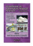 Handbook of Laboratory Animal Science, Volume I, Third Edition: Essential Principles and Practices
