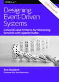 Designing Event-Driven Systems: Concepts and Patterns for Streaming Services with Apache Kafka