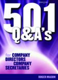 501 Questions and Answers for Company Directors and Company Secretaries (501 Questions & Answers S.)