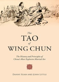 The Tao of Wing Chun : the history and principles of China's most explosive martial art