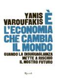 È l'economica che cambia il mondo. Quando la disuguaglianza mette a rischio il nostro futuro