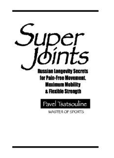 Super Joints Russian Longevity Secrets For Pain-Free Movement