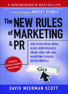 The New Rules of Marketing and PR: How to Use Social Media
