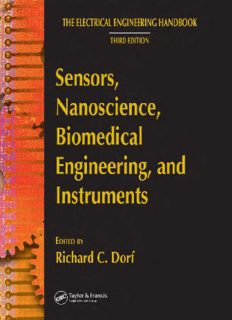 Sensors, Nanoscience, Biomedical Engineering, and Instruments: Sensors Nanoscience Biomedical Engineering (The Electrical Engineering Handbook Third Edition)