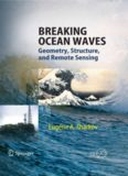 Breaking Ocean Waves: Geometry, Structure and Remote Sensing (Springer Praxis Books   Geophysical