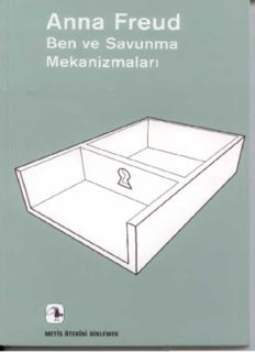 Ben ve Savunma Mekanizmaları - Anna Freud
