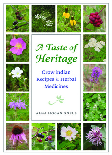 Crow Indian recipes and herbal medicines
